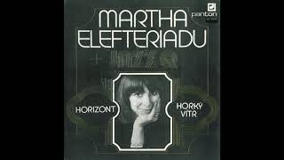 Martha Elefteriadu + Jazz Q – Horizont, Horký Vítr (Full EP - 1978)