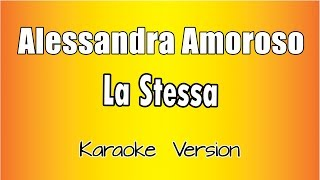 Karaoke Italiano   Alessandra Amoroso   La Stessa