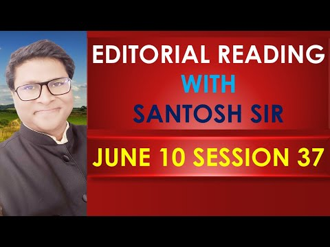 #The_Hindu_Editorial_Reading #With_SantoshSir_SESSION_37