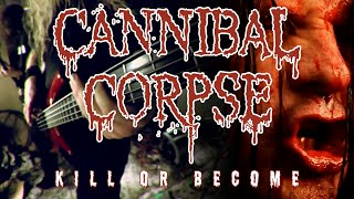 "Cannibal Corpse ""Kill or Become"" (OFFICIAL VIDEO)"