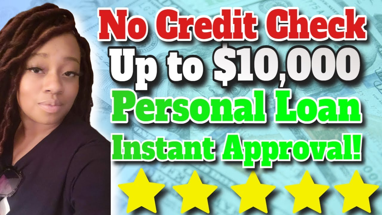 No Credit Examine Loan As Much As $10,000 Immediate Approval Very Same Day Financing! thumbnail