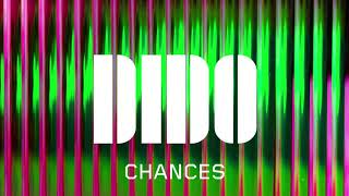 Dido   Chances (Official Audio)