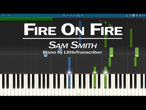 Sam Smith - Fire On Fire (Piano Cover) Synthesia Tutorial By LittleTranscriber