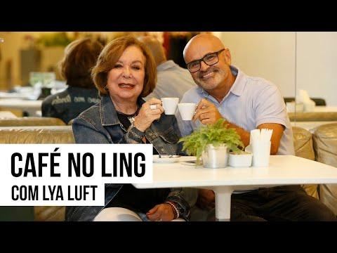 Café no Ling - Lya Luft