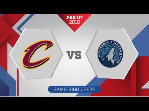 Minnesota Timberwolves vs Cleveland Cavaliers: February 7, 2018