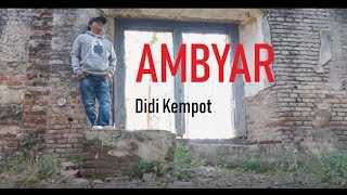 Didi Kempot   Ambyar (Koplo Version) [OFFICIAL]