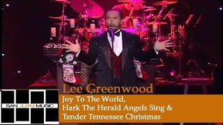 Lee Greenwood Christmas- Joy To The World & Hark The Herald Angels Sing / Tender Tennessee Christmas