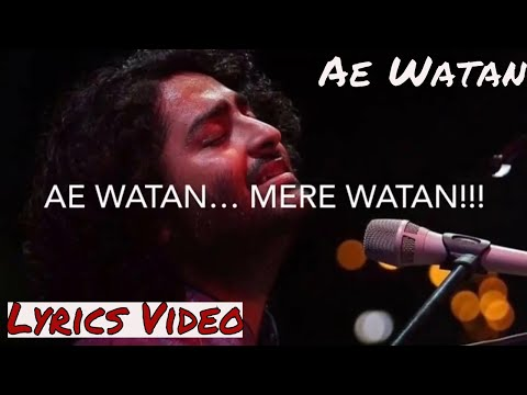 Arijit Singh Ae Watan Male Version