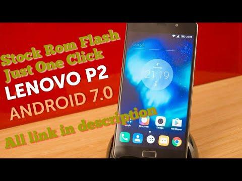 Flash Stock ROM for Lenovo P2 - смотреть онлайн на Hah Life