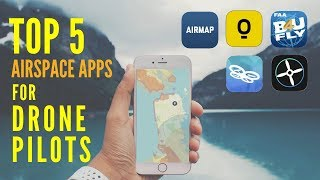 Breaking Down Top 5 Airspace Apps for Drone Pilots 2019 (Plus my Top Pick)