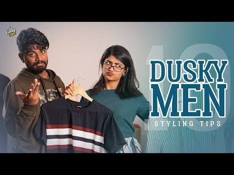 10 Styling Tips for Dusky Men | Kiraak Style | Chai Bisket