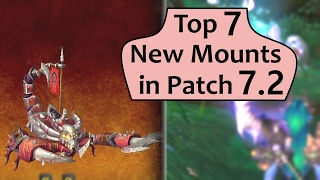 Top 7 Coolest New Mounts in Patch 7.2 PTR