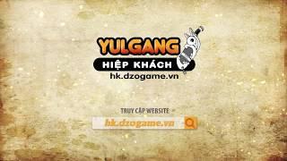 Yulgang Hiệp Khách Dzogame VN - thu vien video - XAY22R8Svqc