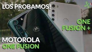 Motorola One Fusion y One Fusion+: ¿los MEJORES GAMA MEDIA en México?
