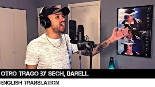 Otro Trago By Sech, Darell (ENGLISH TRANSLATION)