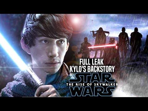 The Rise Of Skywalker Kylo Ren's Backstory! FULL Leak Revealed (Star Wars Episode 9)
