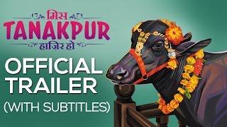 Miss Tanakpur Haazir Ho - Official Trailer