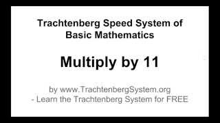 Trachtenberg System - Multiply by 11 Method (Be Faster than a Calculator!)