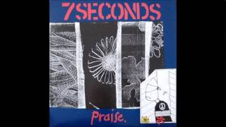 7Seconds - Praise (Full Album)