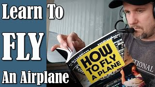 How To Fly A Plane - Learn to fly a plane in 5 minutes.