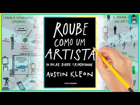 ROUBE COMO UM ARTISTA | DICAS SOBRE CRIATIVIDADE | AUSTIN KLEON | RESUMO ANIMADO