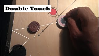 Carrom How To Play Double Touch { TIC TOC }
