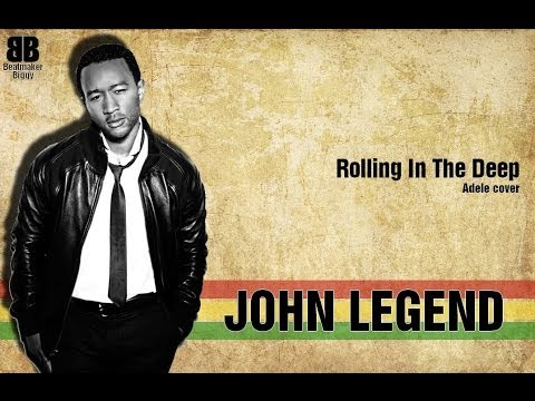JOHN LEGEND - Rolling In The Deep (ReggaeVersion)