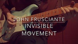 Invisible Movement - John Frusciante (cover)