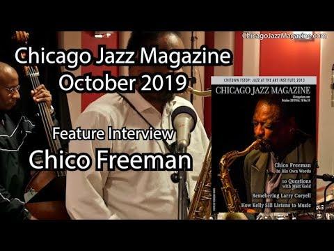 Chico Freeman - Chicago Jazz Magazine Feature Interview