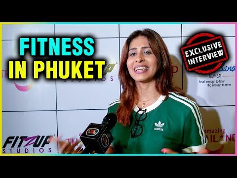 Kishwar Merchant Talks About Fitness And Her Visit To Phuket | EXCLUSIVE INTERVIEW