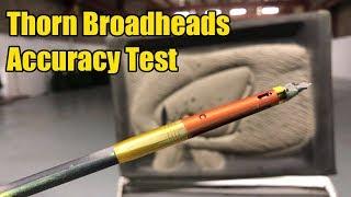 Thorn Broadhead Accuracy Test