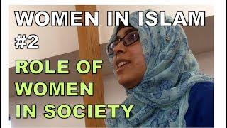 Women in Islam #2: Role of Women in Society