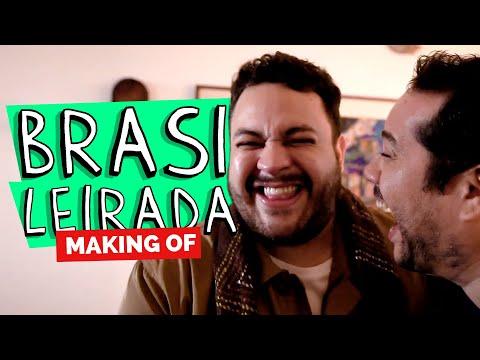 MAKING OF - BRASILEIRADA