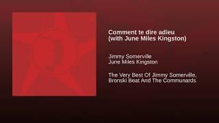 Comment te dire adieu (with June Miles Kingston)
