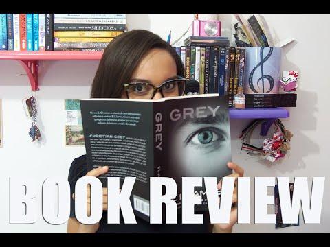 Resenha Grey - Book Review ? | Segredos Entre Amigas