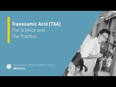 Tranexamic Acid (TXA): The Science and The Practice