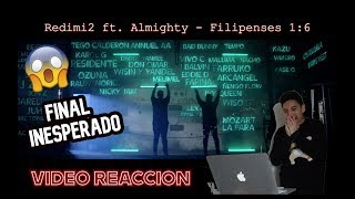Redimi2 ft. Almighty - Filipenses 1:6 | VIDEO REACCION | Extended Version