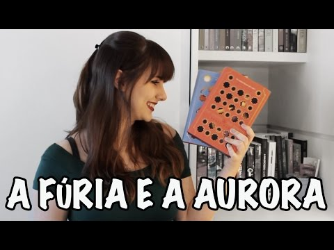 DUOLOGIA A FÚRIA E A AURORA | Resenha | Beyond Blue Doors