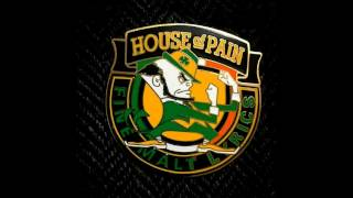 House of Pain Never Missin a Beat