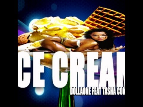 "Dolla One feat Tasha Catour ""Ice Cream"" Official Music Video"