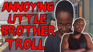 ANNOYING LITTLE BROTHER TROLL!!! - Black Ops 3 Gameplay ft. Trent