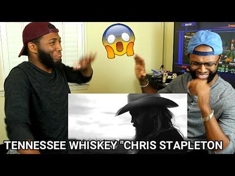 Chris Stapleton - Tennessee Whiskey  (REACTION)