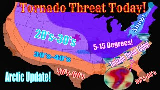 Potential Long-Track Tornadoes! - Full Forecast! - Arctic Air - The WeatherMan Plus Weather Channel