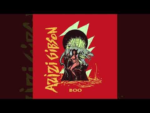 """Azizi Gibson – """"Boo"""""""