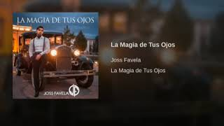 La Magia De Tus Ojos   Joss Favela ❤ Estreno #dj27 #estreno #guitarras