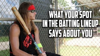 What Your Spot In The Batting Lineup Says About You