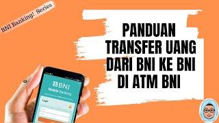 Cara Transfer Uang Di ATM BNI Ke Rekening BNI