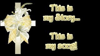 blessed assurance - this is my story this is my song - hymns with lyrics