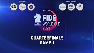 FIDE Dünya Kupası 2021 | Çeyrek Finaller - Oyun 1 |