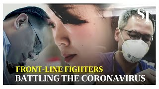 Battling the coronavirus | Front-line Fighters | The Straits Times